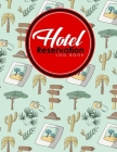 Hotel Reservation Log Book: Booking Keeping Ledger, Reservation Book, Hotel Guest Book Template, Reservation Paper, Cute Safari Wild Animals Cover Cover Image