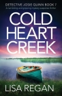 Cold Heart Creek: A nail-biting and gripping mystery suspense thriller Cover Image