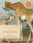 Natural Histories: Extraordinary Rare Book Selections from the American Museum of Natural History Library Cover Image
