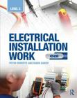 Electrical Installation Work: Level 2: Eal Edition Cover Image