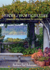 Heroes of Horticulture: Americans Who Transformed the Landscape Cover Image