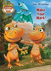 Make Your Mark! (Dinosaur Train) Cover Image