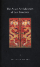 The Asian Art Museum of San Francisco: Selected Works Cover Image