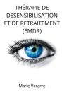 Thérapie de Desensibilisation Et de Retraitement (Emdr) Cover Image