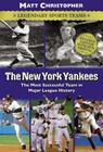 The New York Yankees: Legendary Sports Teams Cover Image