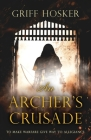 An Archer's Crusade Cover Image
