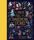A Stage Full of Shakespeare Stories Cover Image