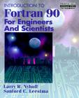 Introduction to FORTRAN 90 for Engineers and Scientists (Prentice Hall Modular Series for Engineering) Cover Image