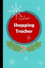 Online Shopping Tracker: Keep track of your online purchases, Shopping Expense Tracker Personal Log Book Christmas Cover (Vol. #2) Cover Image