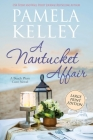 A Nantucket Affair: Large Print Edition Cover Image