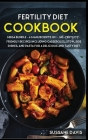 Fertility Cookbook: MEGA BUNDLE - 4 Manuscripts in 1 - 160+ Fertility - friendly recipes including casseroles, stew, side dishes, and past Cover Image