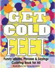 Get Cold Feet Funny Idioms, Phrases & Sayings Cover Image