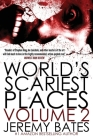 World's Scariest Places: Volume Two: Helltown & Island of the Dolls Cover Image