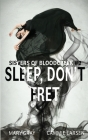 Sleep, Don't Fret (Sisters of Bloodcreek #2) Cover Image