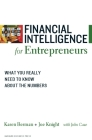 Financial Intelligence for Entrepreneurs: What You Really Need to Know about the Numbers Cover Image
