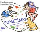 Sometimes You Get What You Want Cover Image
