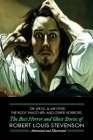Dr Jekyll & Mr Hyde, The Body Snatcher, and Other Horrors: The Best Horror and Ghost Stories of Robert Louis Stevenson, Annotated and Illustrated Cover Image
