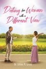 Dating for Women with a Different View Cover Image