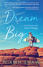 Dream Big: An Irishwoman's Space Odyssey Cover Image