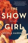 The Show Girl: A Novel Cover Image