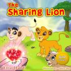 The Sharing Lion Gold Edition: Learn the important value of sharing with your friends! Cover Image