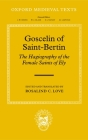 Goscelin of Saint-Bertin: The Hagiography of the Female Saints of Ely Cover Image