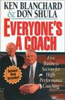 Everyone's a Coach: Five Business Secrets for High-Performance Coaching Cover Image