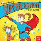 Superhero Mom Cover Image