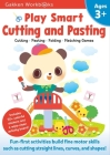 Play Smart Cutting and Pasting Age 3+: Preschool Activity Workbook with Stickers for Toddlers Ages 3, 4, 5: Build Strong Fine Motor Skills: Basic Scissor Skills (Full Color Pages) Cover Image