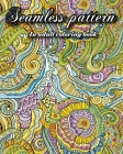 Seamless Patterns: An adult Coloring Book, 40 Stress Relieving Patterns, Stained Glass Nature and Landscapes Coloring Book Cover Image
