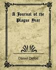 A Journal of the Plague Year (Daniel Defoe) Cover Image