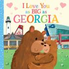 I Love You as Big as Georgia Cover Image