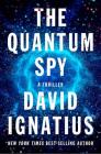 The Quantum Spy: A Thriller Cover Image
