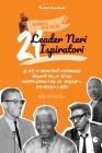 21 leader neri ispiratori: Le vite di importanti personaggi influenti del 20° secolo: Martin Luther King Jr., Malcolm X, Bob Marley e altri (libr Cover Image