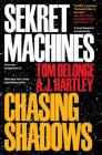Sekret Machines, Book 1: Chasing Shadows Cover Image