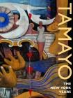 Tamayo: The New York Years Cover Image