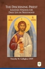 The Discerning Priest: Ignatian Wisdom for Daily Life in Priesthood Cover Image