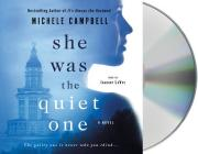 She Was the Quiet One: A Novel Cover Image