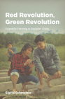 Red Revolution, Green Revolution: Scientific Farming in Socialist China Cover Image