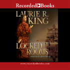 Locked Rooms (Mary Russell Novels (Audio)) Cover Image