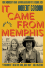 It Came from Memphis: Updated and Revised Cover Image
