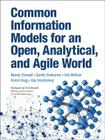 Common Information Models for an Open, Analytical, and Agile World (IBM Press) Cover Image