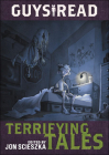 Terrifying Tales (Guys Read #6) Cover Image