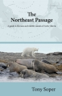 The Northeast Passage: A guide to the seas and wildlife islands of Arctic Siberia Cover Image