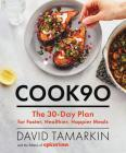 Cook90: The 30-Day Plan for Faster, Healthier, Happier Meals Cover Image