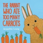 The Rabbit Who Ate Too Many Carrots Cover Image