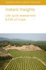 Instant Insights: Life Cycle Assessment (Lca) of Crops Cover Image