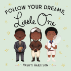 Follow Your Dreams, Little One Cover Image