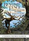 Beyond the Fence: A Short Collection of Stories Cover Image