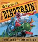 All Aboard the Dinotrain board book Cover Image
